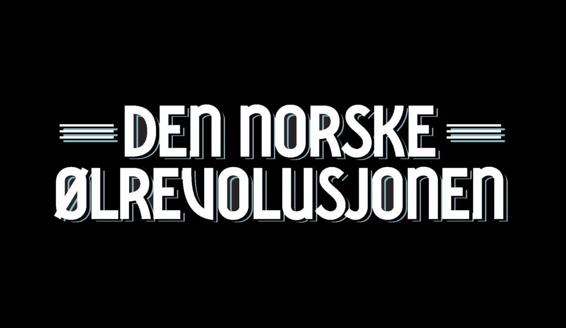 «Den Norske Ølrevolusjonen»
